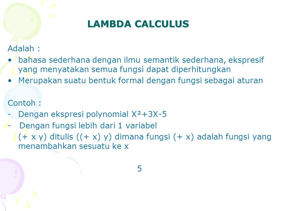 LAMBDA CALCULUS Adalah :