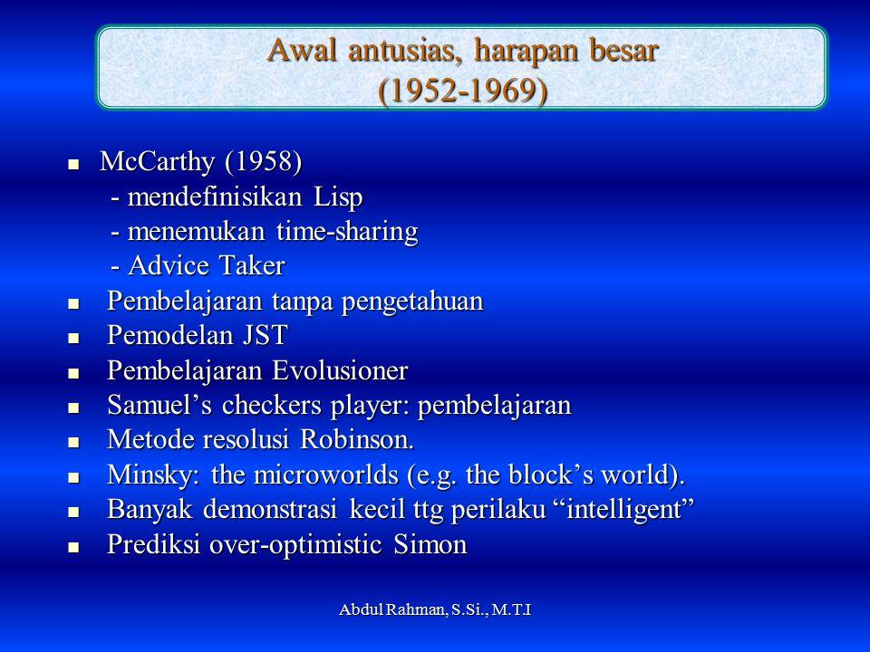 Awal antusias, harapan besar (1952-1969)
