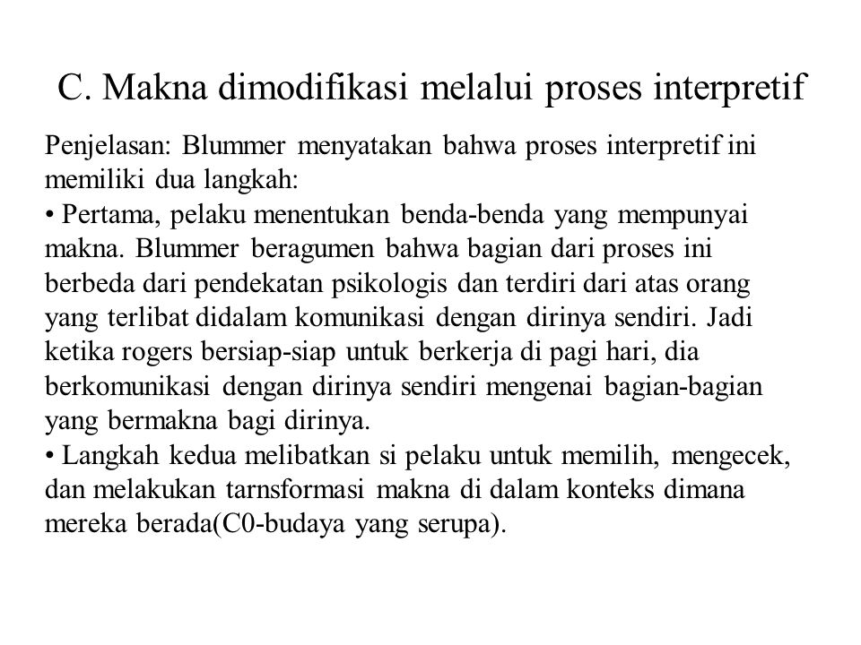 C. Makna dimodifikasi melalui proses interpretif