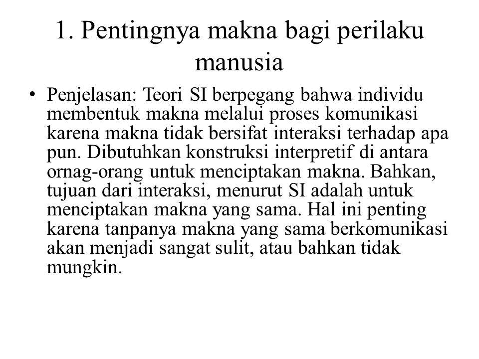 1. Pentingnya makna bagi perilaku manusia