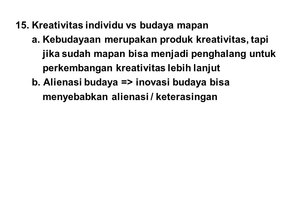 15. Kreativitas individu vs budaya mapan