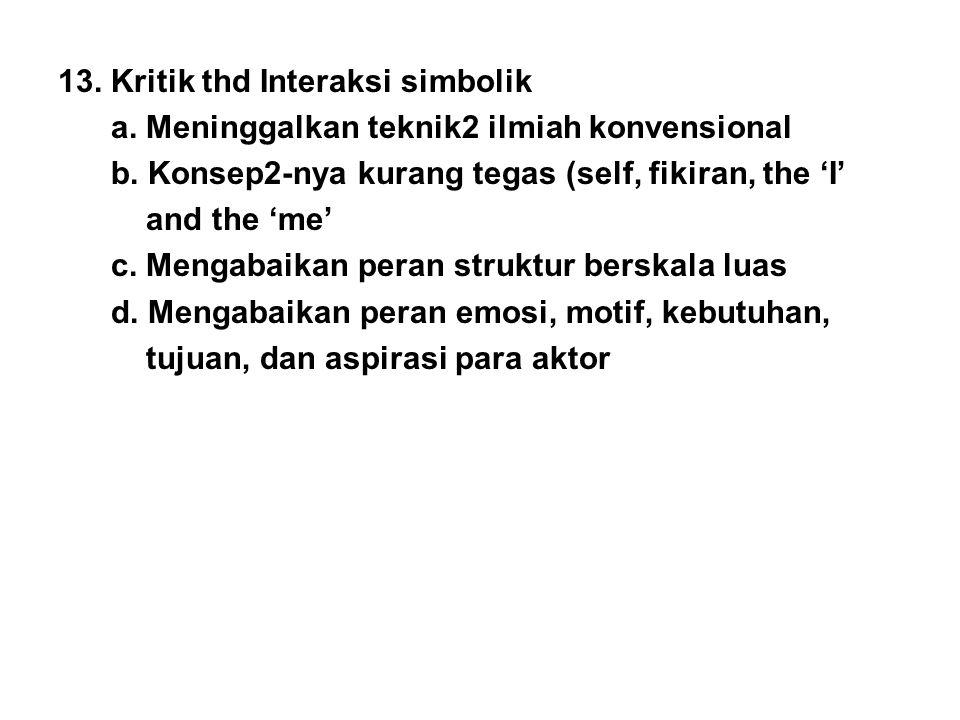 13. Kritik thd Interaksi simbolik