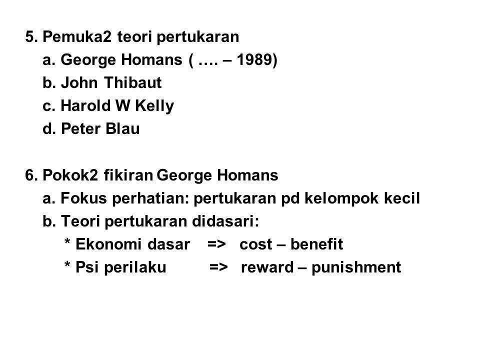 5. Pemuka2 teori pertukaran