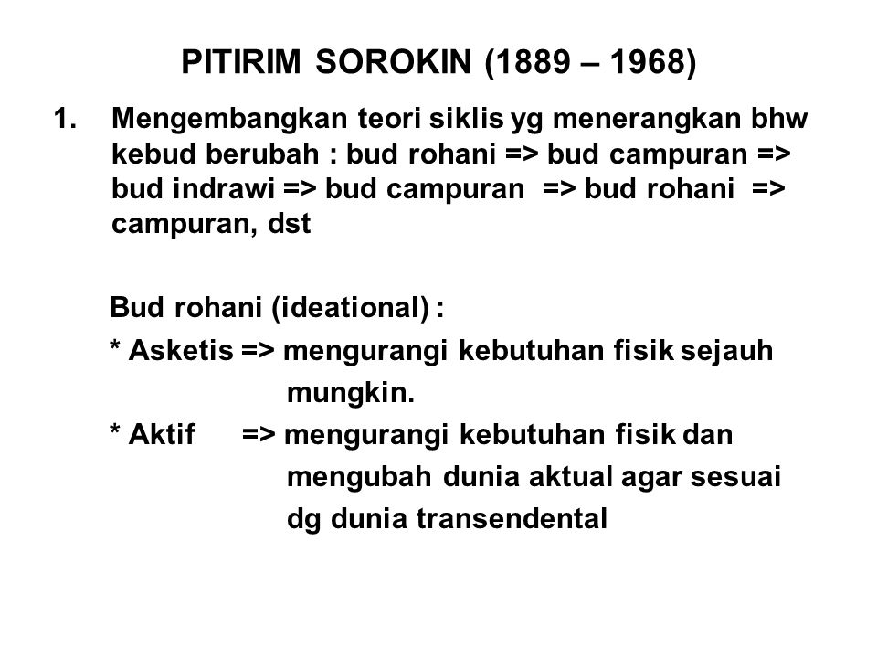 PITIRIM SOROKIN (1889 – 1968)