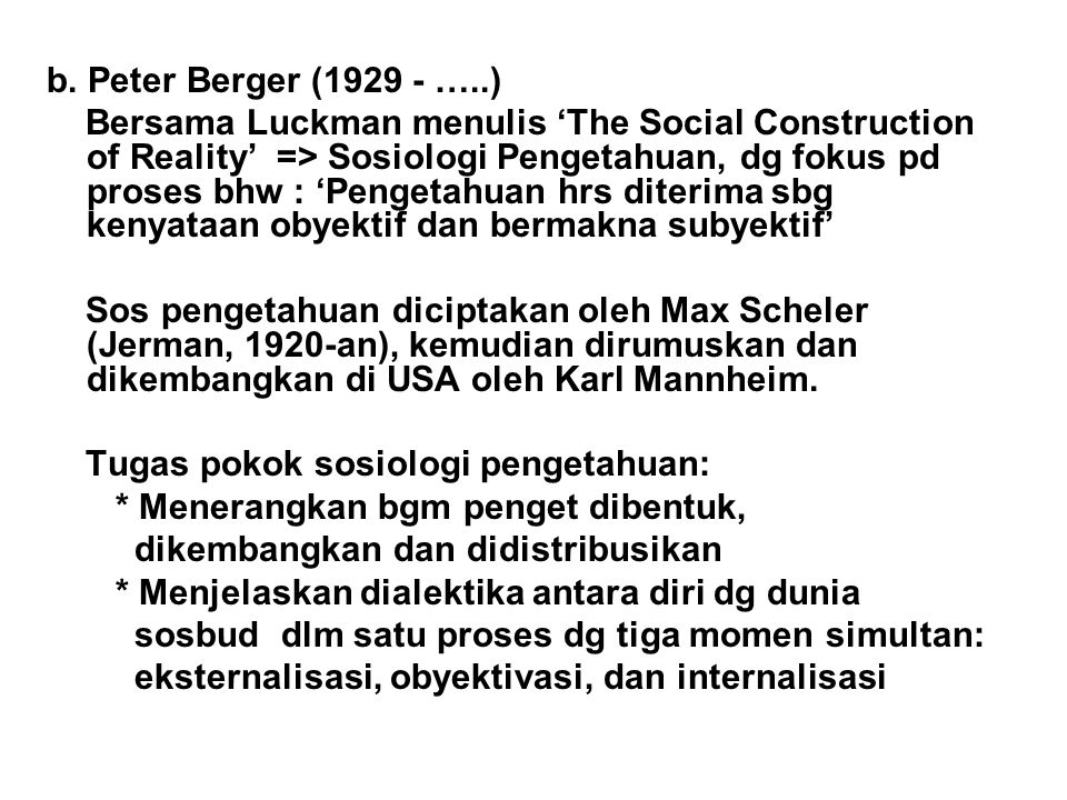 b. Peter Berger (1929 - …..)