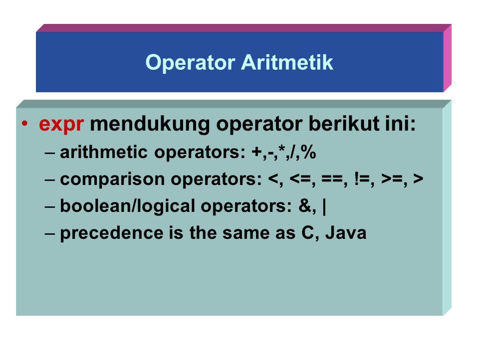 expr mendukung operator berikut ini: