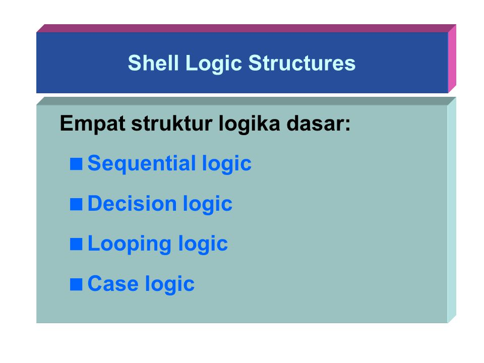 Shell Logic Structures