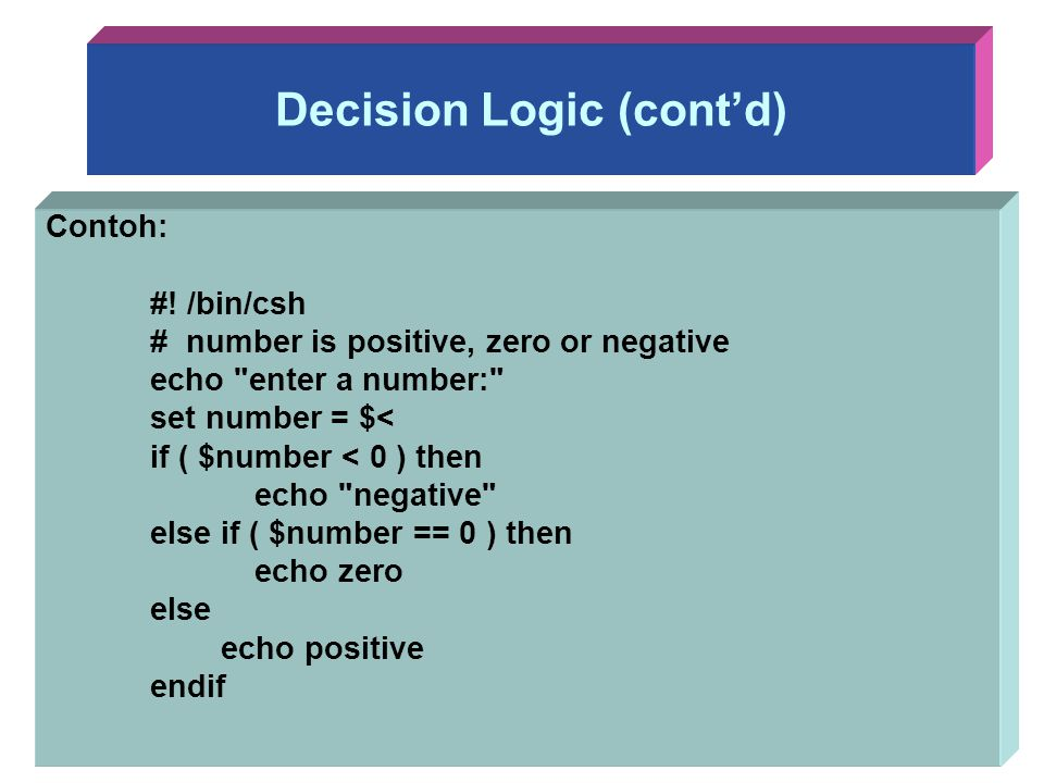 Decision Logic (cont'd)