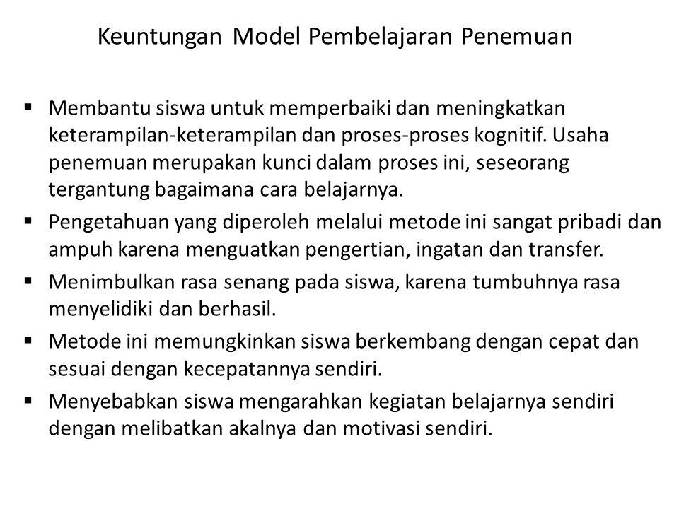 Keuntungan Model Pembelajaran Penemuan