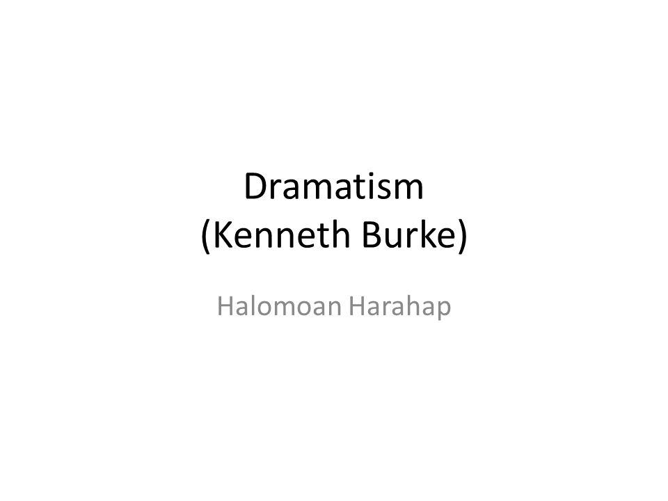 Dramatism (Kenneth Burke)