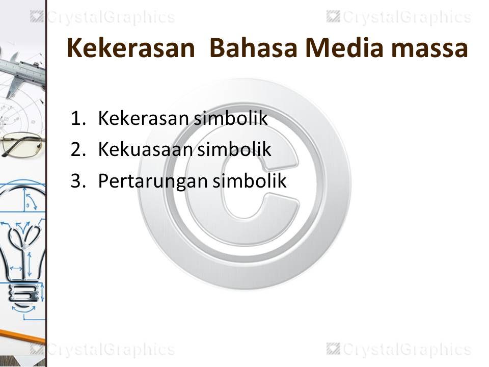 Kekerasan Bahasa Media massa