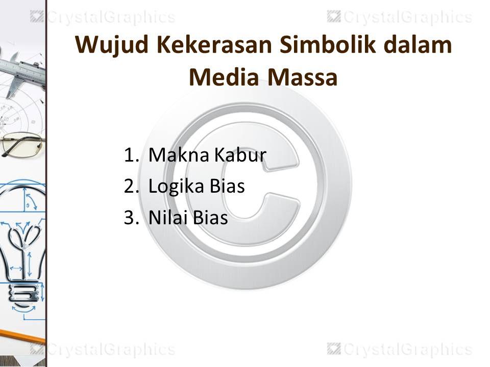 Wujud Kekerasan Simbolik dalam Media Massa