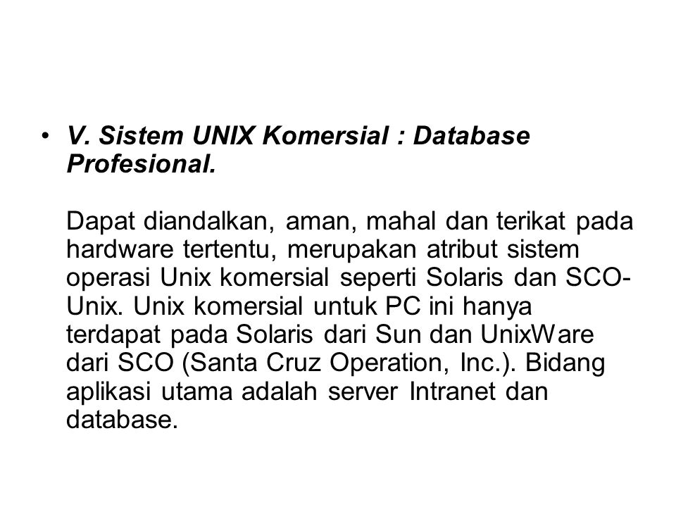 V. Sistem UNIX Komersial : Database Profesional