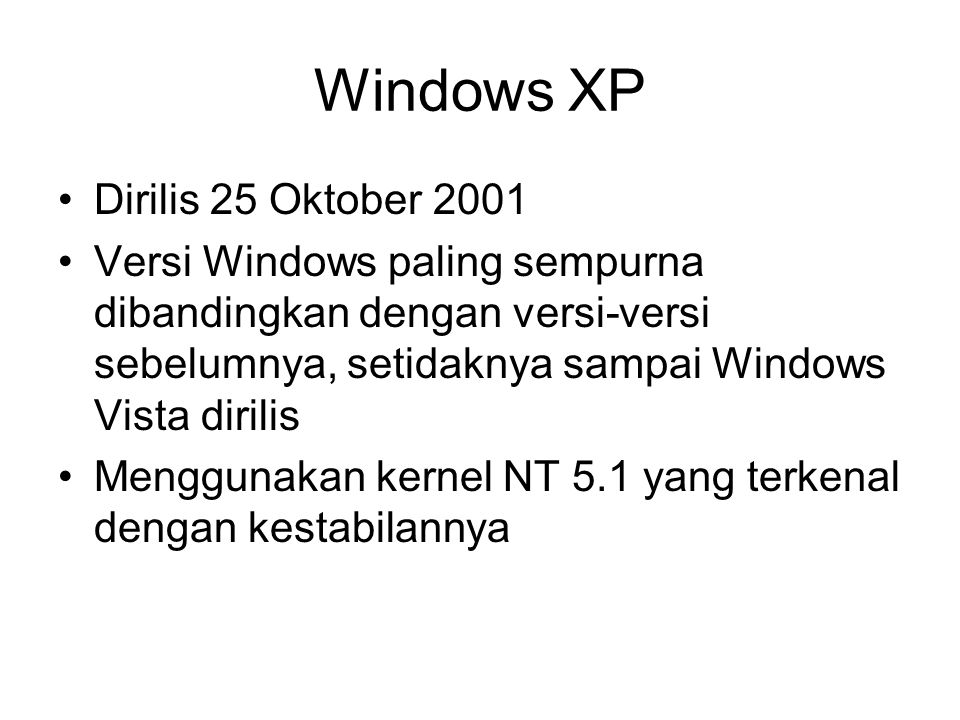 Windows XP Dirilis 25 Oktober 2001