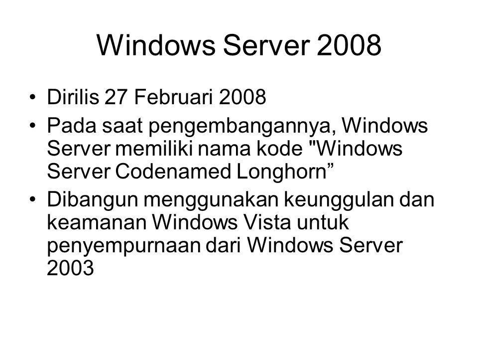 Windows Server 2008 Dirilis 27 Februari 2008