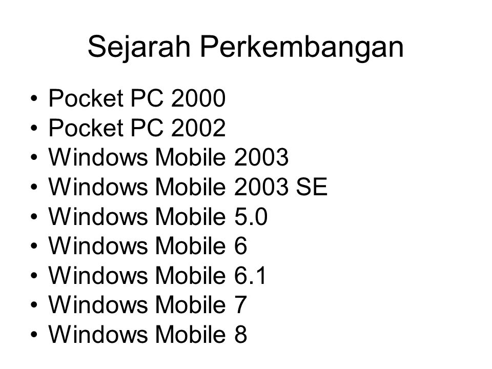 Sejarah Perkembangan Pocket PC 2000 Pocket PC 2002 Windows Mobile 2003