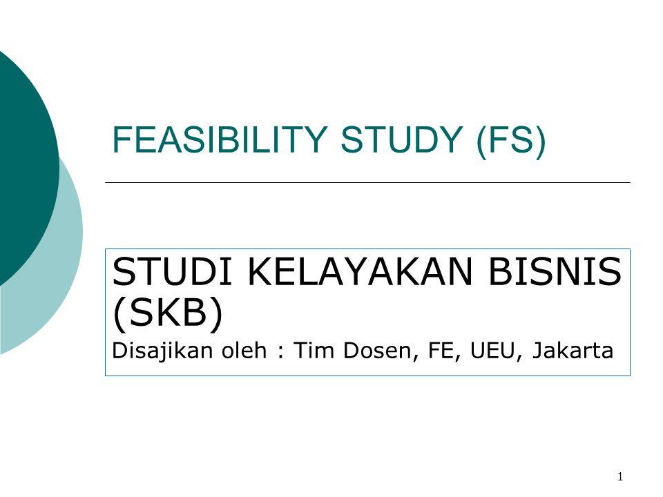 FEASIBILITY STUDY (FS)