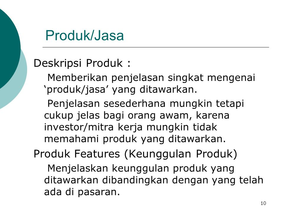 Produk/Jasa Deskripsi Produk : Produk Features (Keunggulan Produk)