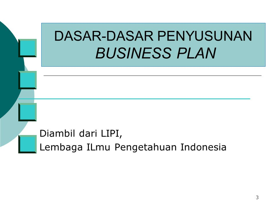 DASAR-DASAR PENYUSUNAN BUSINESS PLAN