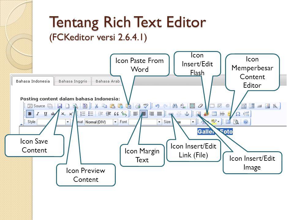 Tentang Rich Text Editor (FCKeditor versi 2.6.4.1)