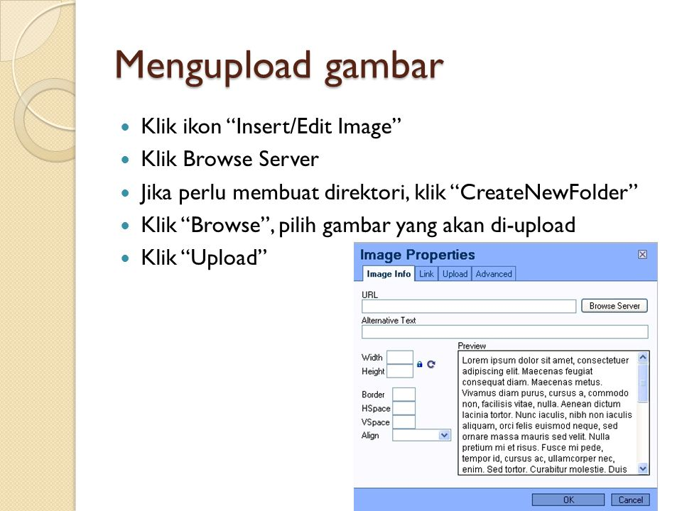Mengupload gambar Klik ikon Insert/Edit Image Klik Browse Server