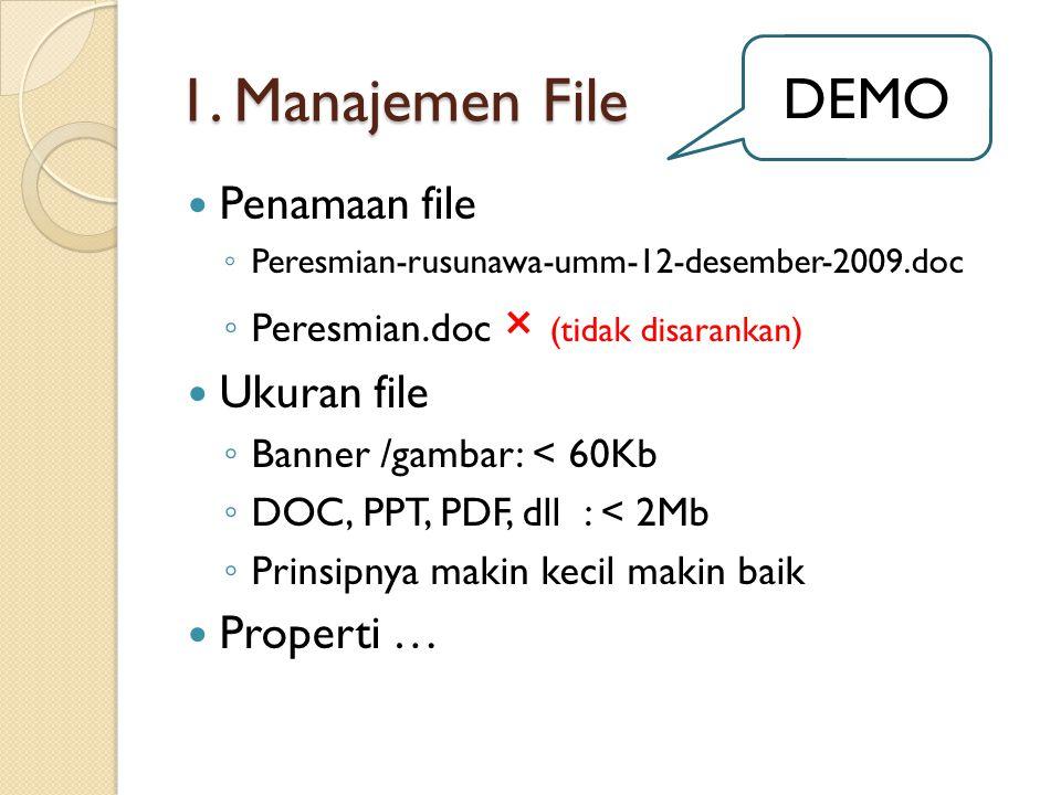 1. Manajemen File DEMO Penamaan file Ukuran file Properti …