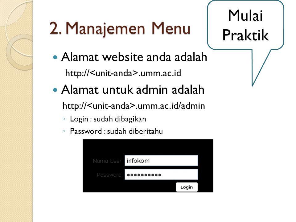 2. Manajemen Menu Mulai Praktik Alamat website anda adalah