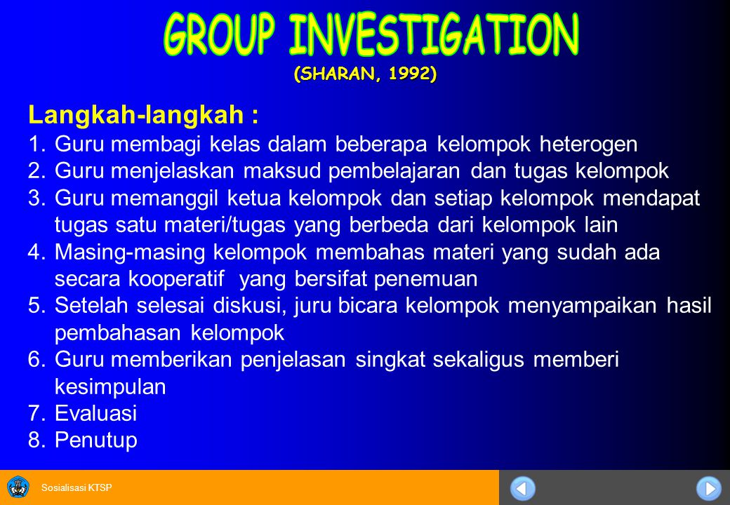GROUP INVESTIGATION Langkah-langkah :