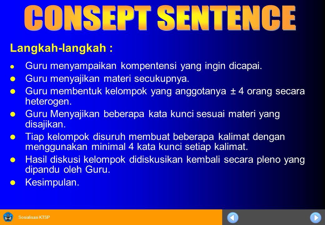 CONSEPT SENTENCE Langkah-langkah :