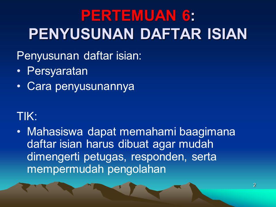 PERTEMUAN 6: PENYUSUNAN DAFTAR ISIAN