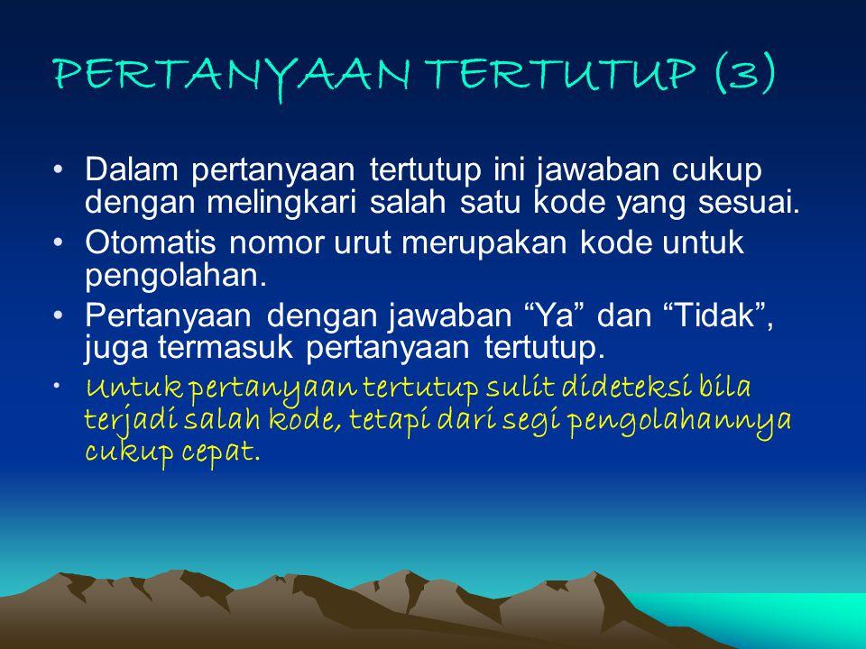 PERTANYAAN TERTUTUP (3)