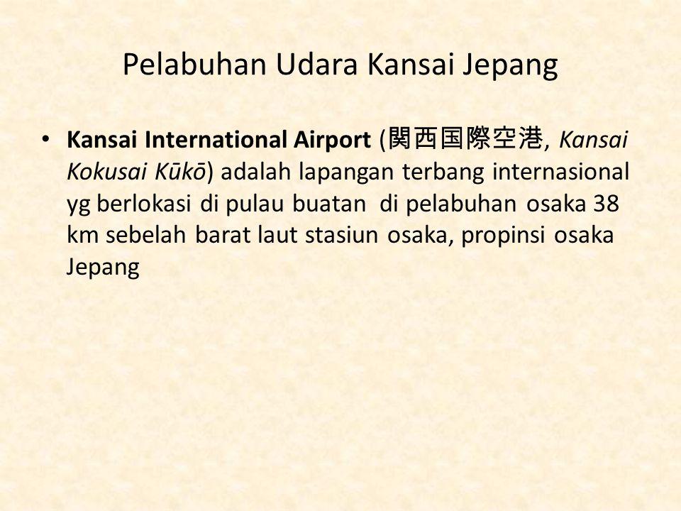 Pelabuhan Udara Kansai Jepang