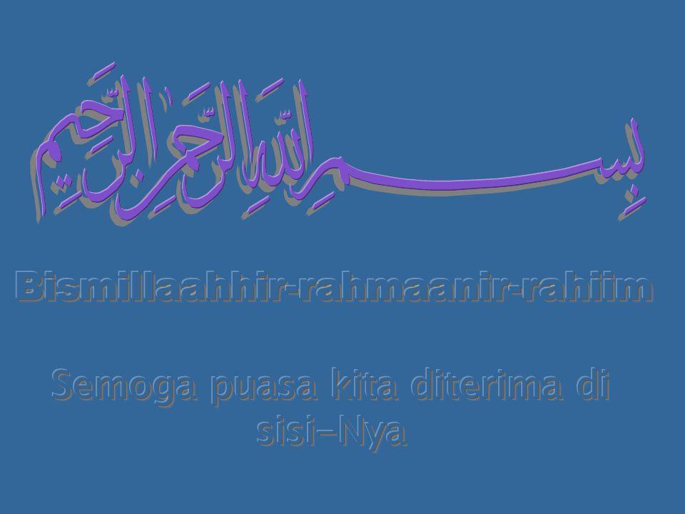 Bismillaahhir-rahmaanir-rahiim
