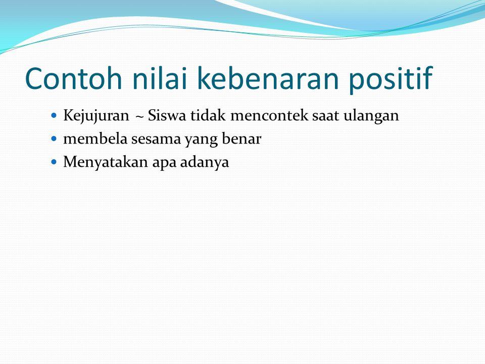 Contoh nilai kebenaran positif