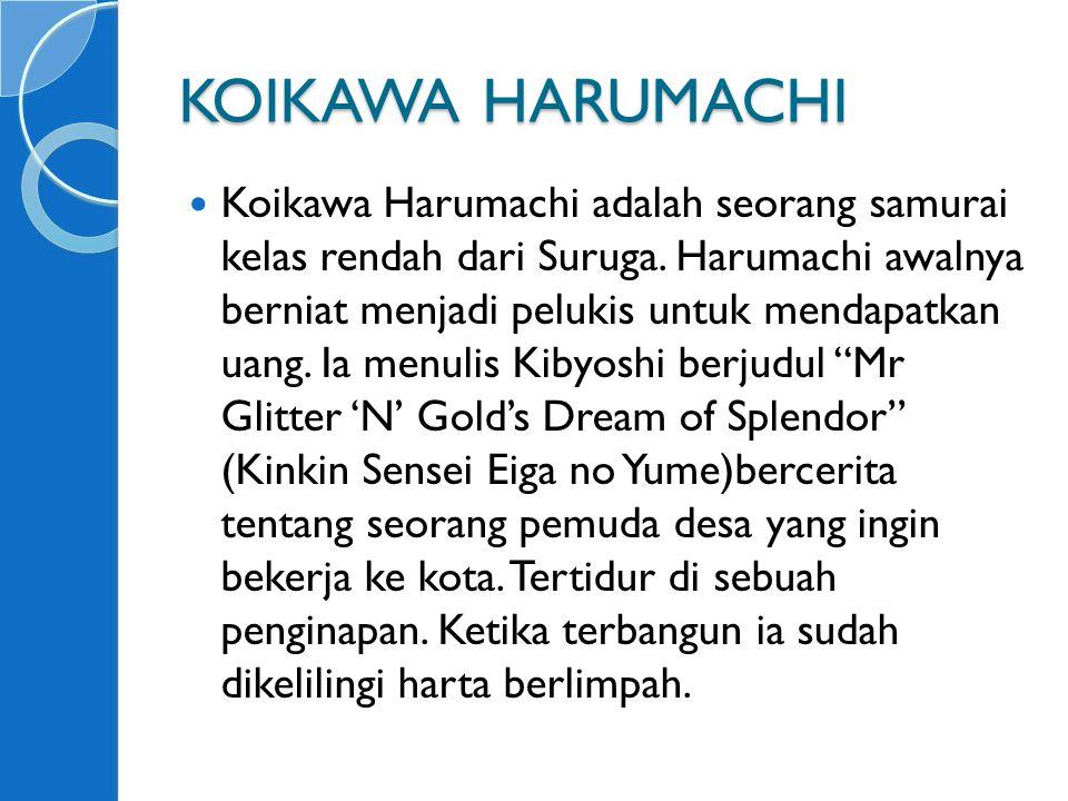 KOIKAWA HARUMACHI