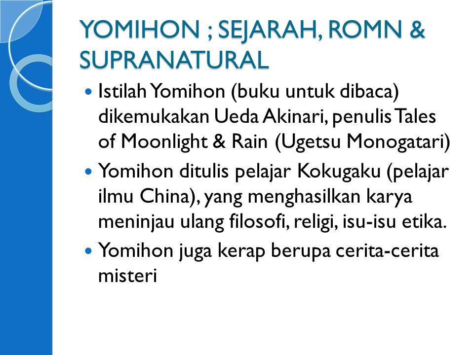 YOMIHON ; SEJARAH, ROMN & SUPRANATURAL