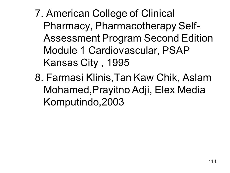 7. American College of Clinical Pharmacy, Pharmacotherapy Self-Assessment Program Second Edition Module 1 Cardiovascular, PSAP Kansas City , 1995