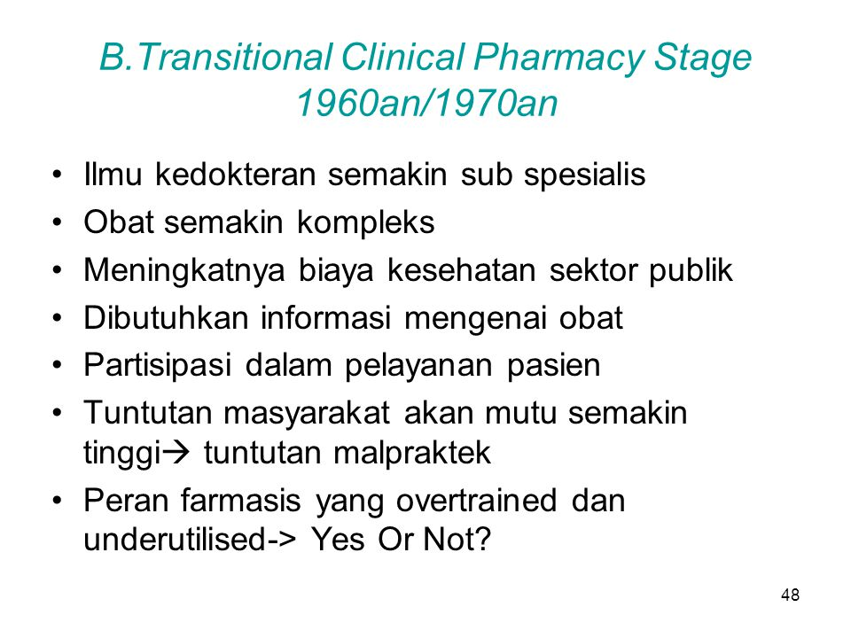 B.Transitional Clinical Pharmacy Stage 1960an/1970an