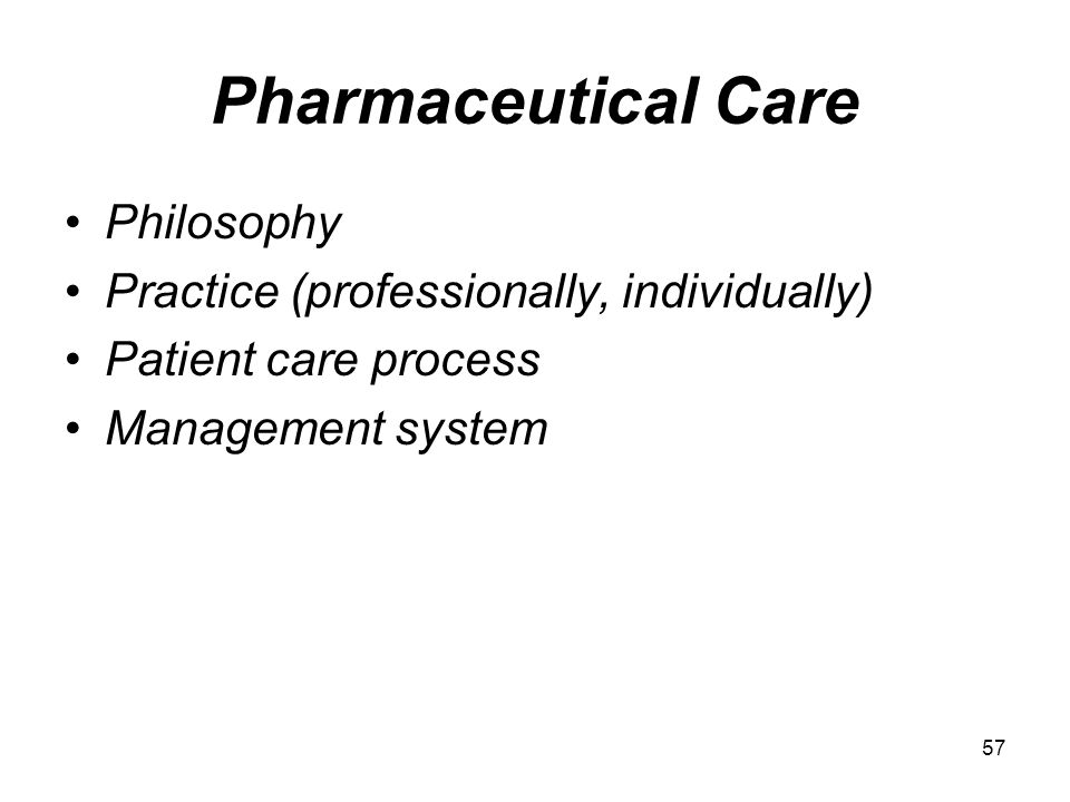 Pharmaceutical Care Philosophy Practice (professionally, individually)