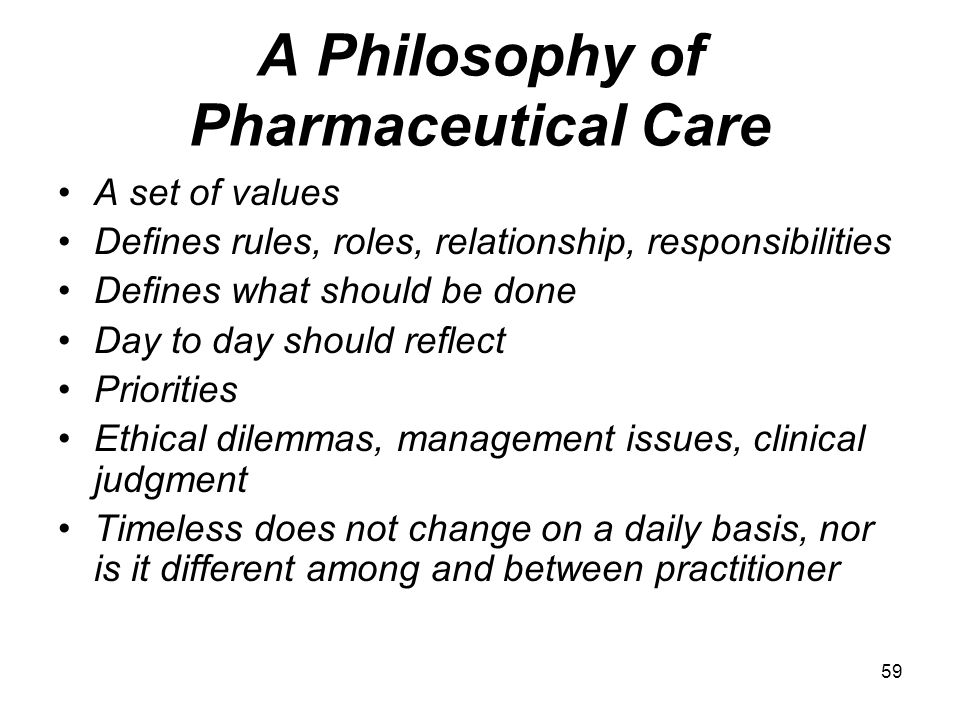 A Philosophy of Pharmaceutical Care
