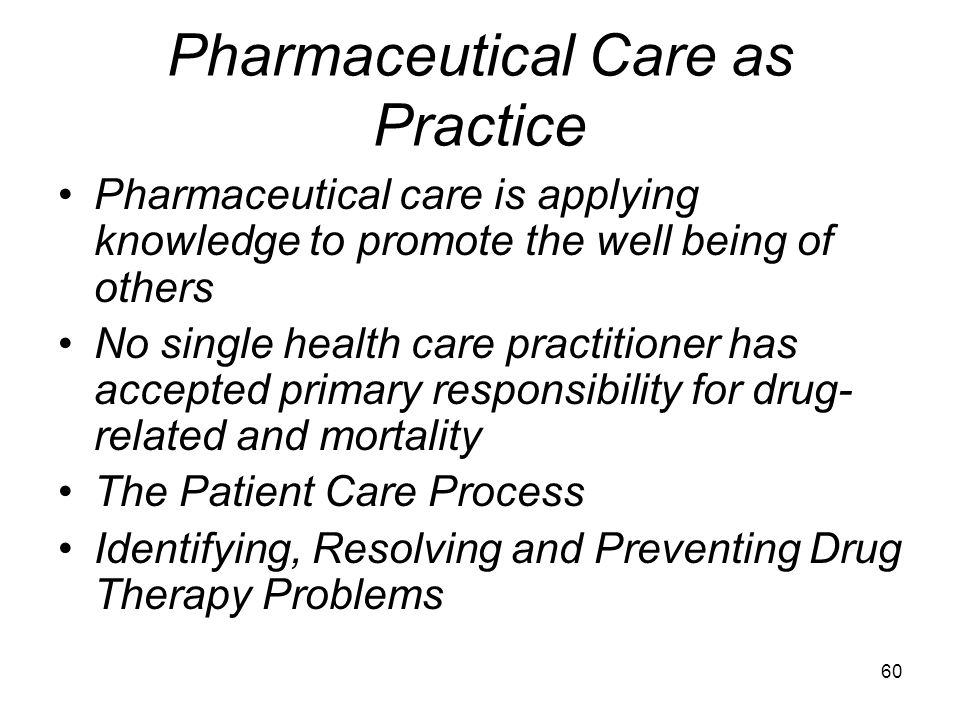 Pharmaceutical Care as Practice