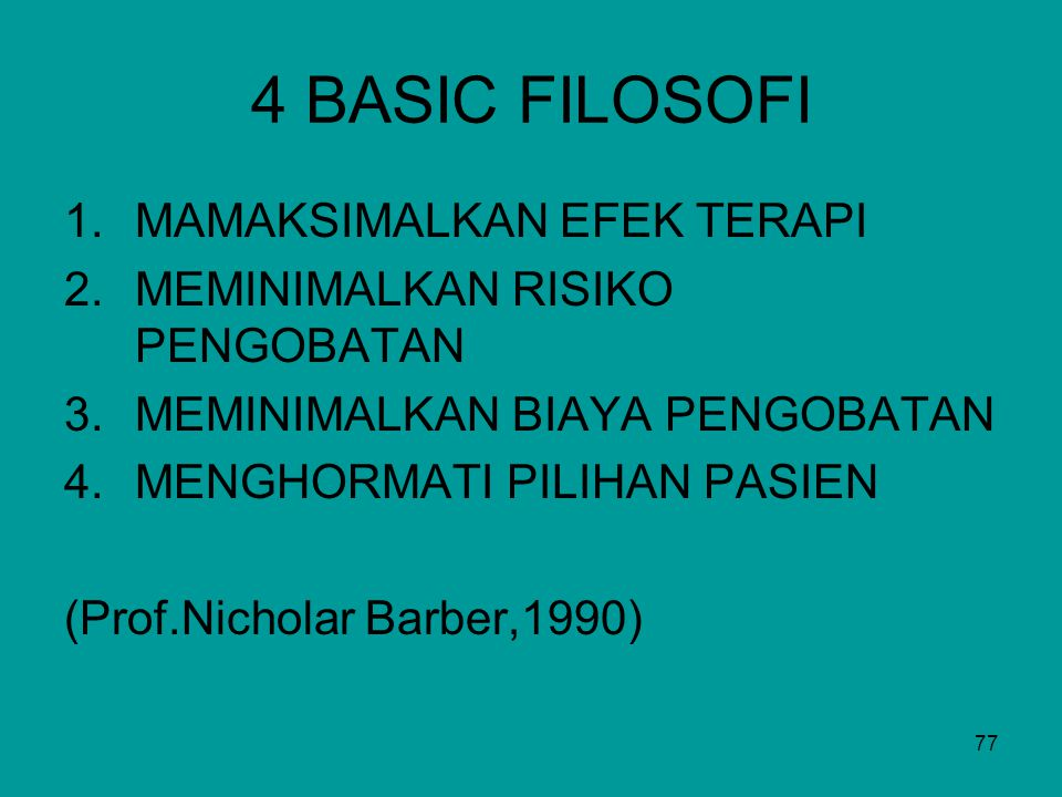4 BASIC FILOSOFI MAMAKSIMALKAN EFEK TERAPI