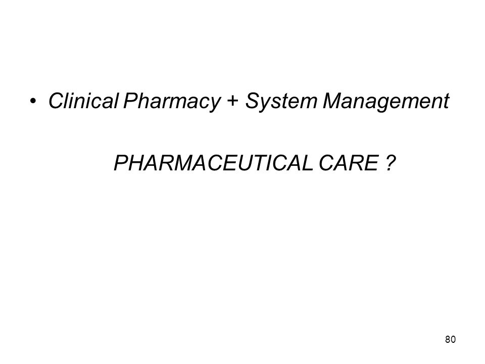 Clinical Pharmacy + System Management