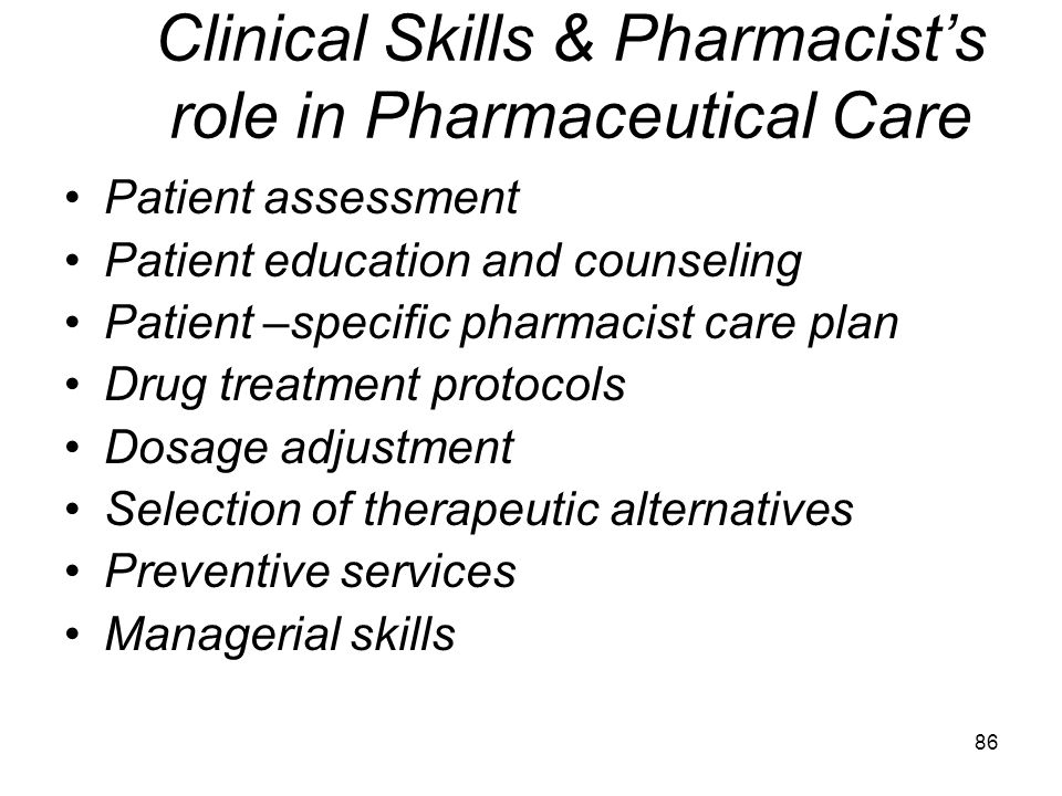 Clinical Skills & Pharmacist's role in Pharmaceutical Care