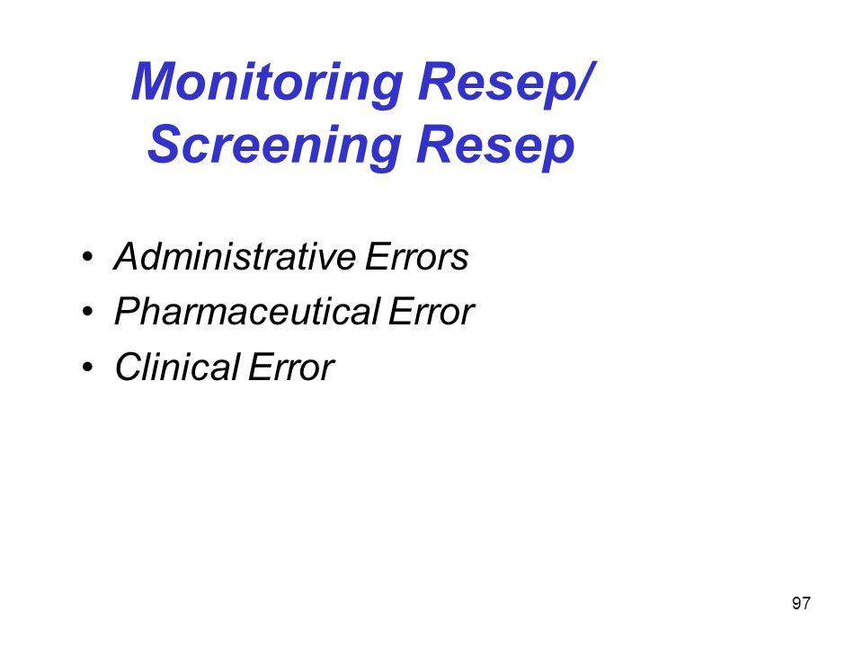 Monitoring Resep/ Screening Resep