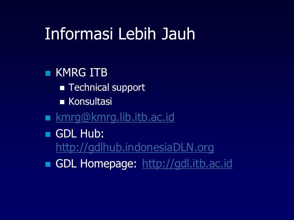 Informasi Lebih Jauh KMRG ITB kmrg@kmrg.lib.itb.ac.id