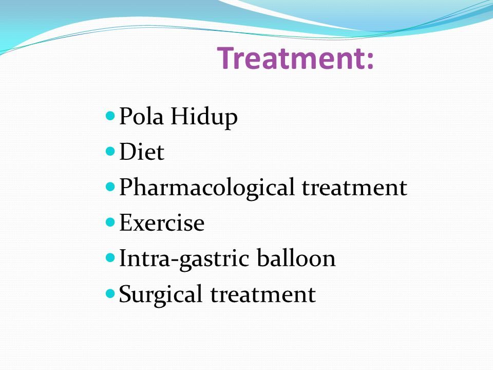 Treatment: Pola Hidup Diet Pharmacological treatment Exercise