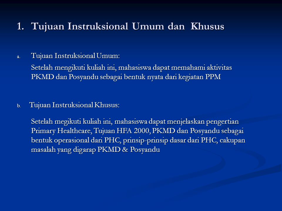 Tujuan Instruksional Umum dan Khusus