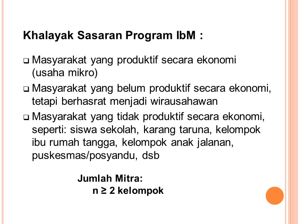 Khalayak Sasaran Program IbM :