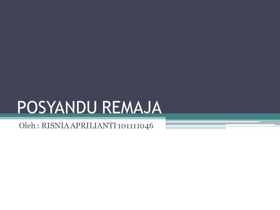Oleh : RISNIA APRILIANTI 101111046